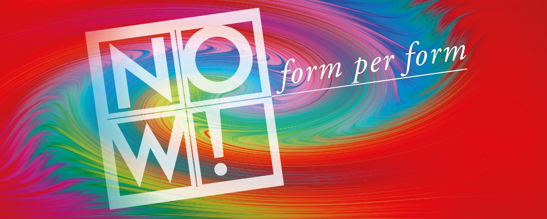 NOW! FORM PER FORM